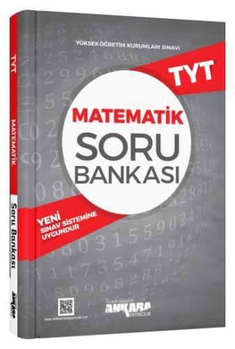 TYT Matematik Soru Bankası - Ankara Yayıncılık