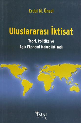 Uluslararası İktisat Teori Politika ve Açık Ekonomi Makro İktisadı