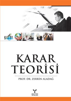 Umuttepe Karar Teorisi - Zerrin Aladağ