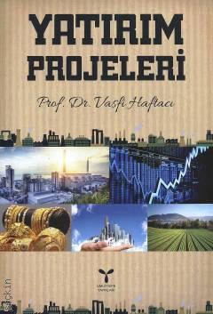 Umuttepe Yatırım Projeleri - Vasfi Haftacı