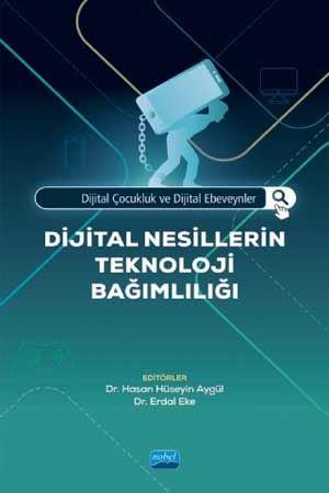 Dijital Nesillerin Teknoloji Bağımlılığı