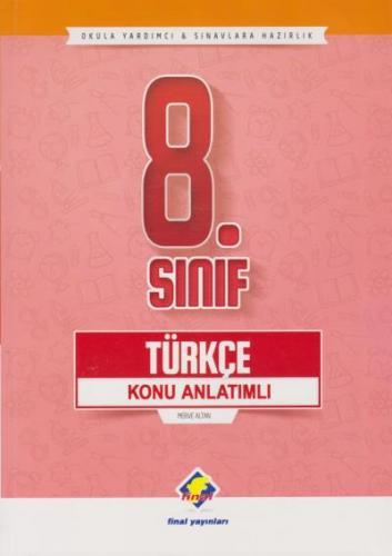 Final 8. Sınıf Türkçe Konu Anlatımlı