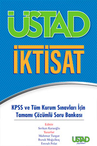 Üstad İktisat Tamamı Çözümlü Soru Bankası - KPSS ve Tüm Kurum Sınavları İçin