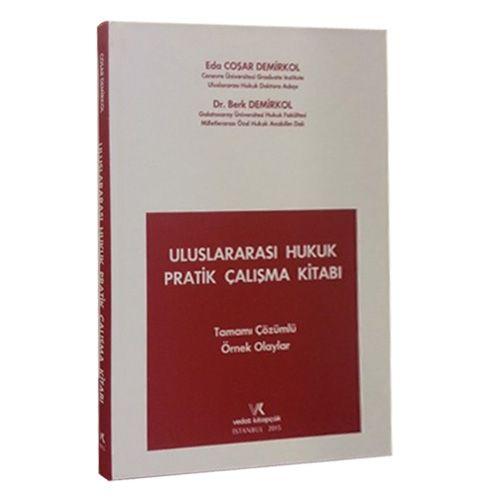 Vedat Uluslararası Hukuk Pratik Çalışma Kitabı