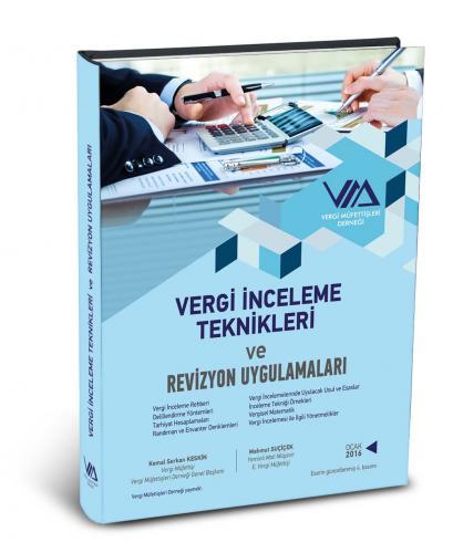 Vergi İnceleme Teknikleri ve Revizyon Uygulamaları 2016 - Vergi Müfettişleri Derneği