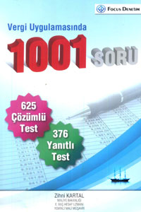 Vergi Uygulamasında 1001 Soru - Focus Denetim - Zihni Kartal