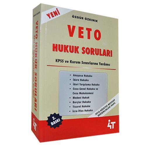 Veto Hukuk Soruları KPSS ve Kurum Sınavlarına Yardımcı - 4T Yayınevi