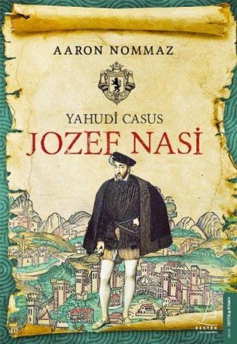 Yahudi Casus Jozef Nasi - Aaron Nommaz