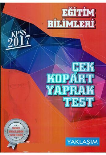 Yaklaşım Kariyer KPSS Eğitim Bilimleri Çek Kopart Yaprak Test 2017