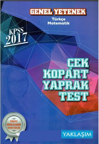 Yaklaşım Kariyer KPSS Genel Yetenek Çek Kopart Yaprak Test 2017