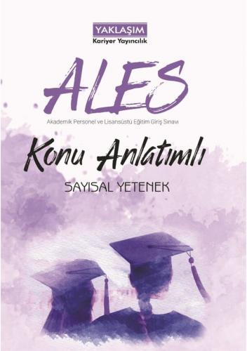 Yaklaşım Kariyer Yayınları ALES Sayısal Yetenek Konu Anlatımlı