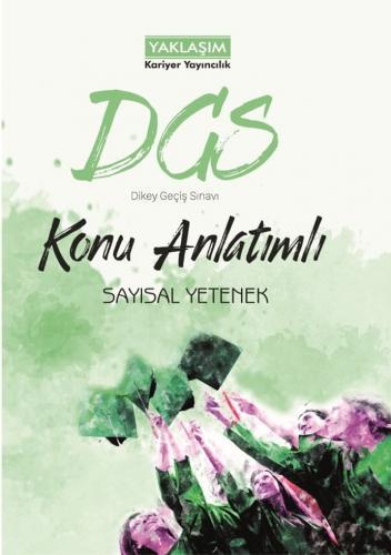 Yaklaşım Kariyer Yayınları DGS Sayısal Yetenek Konu Anlatımlı