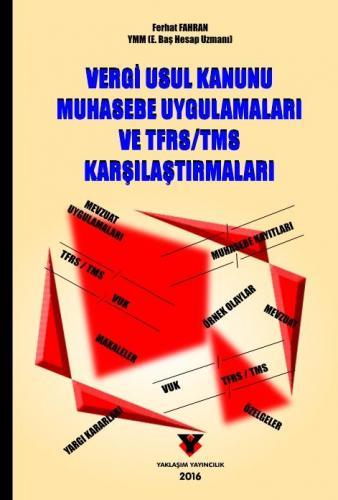 Vergi Usul Kanunu Muhasebe Uygulamaları ve TFRS TMS Karşılaştırmaları - Ferhat Fahran
