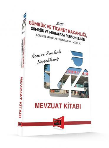 Yargı GYS Gümrük ve Ticaret Bakanlığı Mevzuat Kitabı 2017 - Mehmet Öztürk