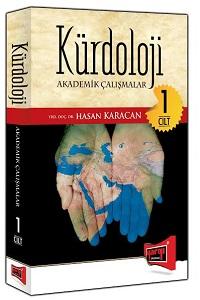 Yargı Kürdoloji Akademik Çalışmalar Cilt 1 - Hasan Karacan