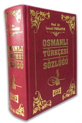 Yargı Osmanlıca Türkçesi Sözlüğü ( Ciltli ) - İsmail Parlatır %20 indi