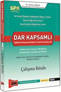 Yargı SPK Dar Kapsamlı Sermaye Piyasası Mevzuatı ve Meslek Kuralları Çalışma Kitabı