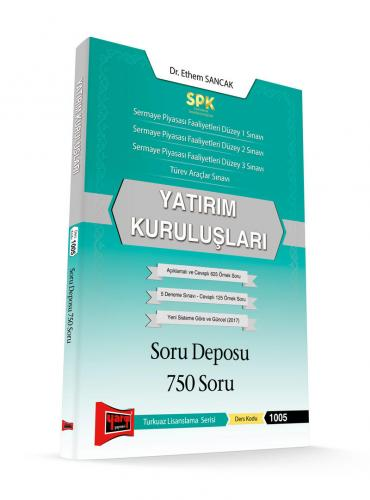 Yargı SPK Yatırım Kuruluşları Soru Deposu 750 Soru - Ethem Sancak