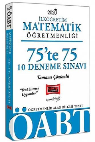 Yargı Yayınları 2020 ÖABT İlköğretim Matematik Öğretmenliği 75'te 75 Tamamı Çözümlü 10 Deneme Sınavı