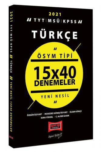 Yargı Yayınları 2021 TYT MSÜ KPSS Türkçe ÖSYM Tipi 15x40 Denemeler Kom