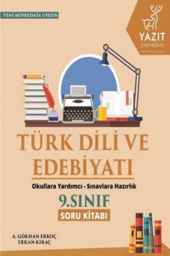 Yazıt 9. Sınıf Türk Dili ve Edebiyatı Soru Kitabı
