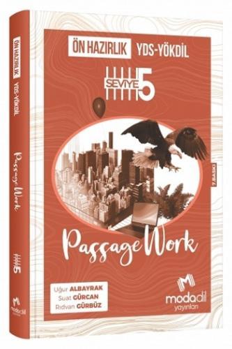 Modadil YDS YÖKDİL Ön Hazırlık Passagework Seviye 5