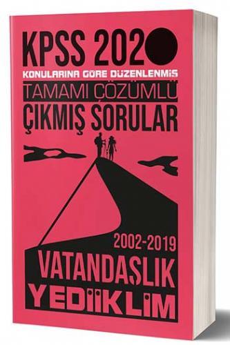 Yediiklim Yayınları 2020 KPSS Vatandaşlık Konularına Göre Düzenlenmiş Tamamı Çözümlü Çıkmış Sorular