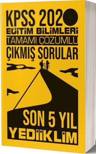Yediiklim Yayınları 2020 KPSS Eğitim Bilimleri Tamamı Çözümlü Son 5 Yı