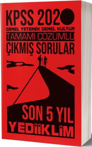 Yediiklim Yayınları 2020 KPSS Genel Yetenek Genel Kültür Tamamı Çözümlü Son 5 Yıl Çıkmış Sorular