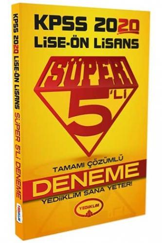 Yediiklim Yayınları 2020 KPSS Lise Ön Lisans Tamamı Çözümlü Süper 5 li Deneme