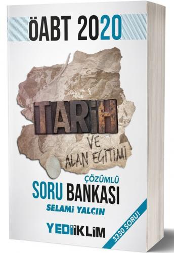 Yediiklim Yayınları 2020 ÖABT Tarih ve Alan Eğitimi Çözümlü Soru Bankası