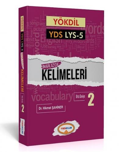 Yediiklim Yökdil YDS LYS 5 İngilizce Kelimeleri 2