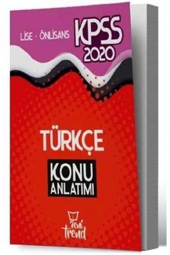 Yeni Trend Yayınları 2020 KPSS Lise Ön Lisans Türkçe Konu Anlatımı