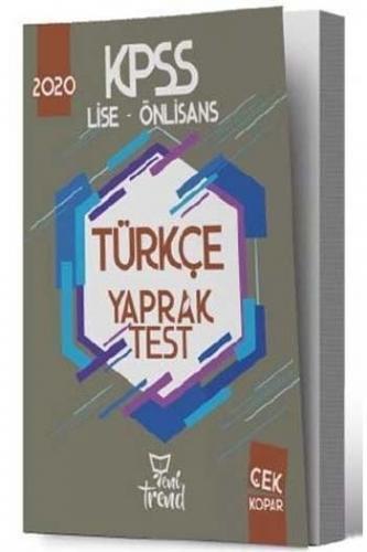 Yeni Trend Yayınları 2020 KPSS Lise Ön Lisans Türkçe Yaprak Test
