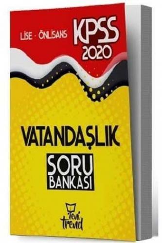 Yeni Trend Yayınları 2020 KPSS Lise Ön Lisans Vatandaşlık Soru Bankası