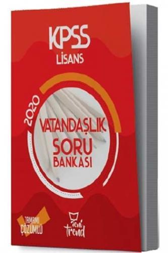 Yeni Trend Yayınları 2020 KPSS Vatandaşlık Tamamı Çözümlü Soru Bankas
