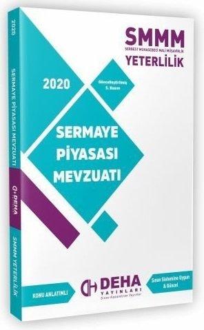Deha Yayınları 2020 SMMM Yeterlilik Sermaye Piyasası Mevzuatı Konu Anlatımlı