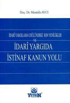 Yetkin İdari Yargıda İstinaf Kanun Yolu - Mustafa Avcı