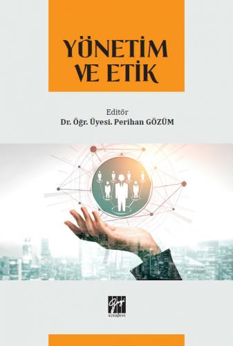Yönetim ve Etik Perihan Gözüm
