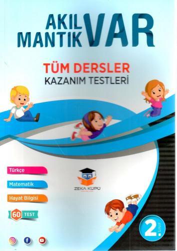 Zeka Küpü Yayınları 2. Sınıf Tüm Dersler Akıl Var Mantık Var Kazanım Testleri