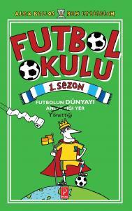 Futbol Okulu 1. Sezon