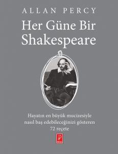 Her Güne Bir Shakespeare Hayatınızı her gününde aşkın tadını çıkarabileceğiniz 72 reçete