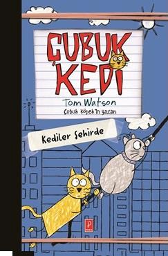 Çubuk Kedi Kediler Şehirde Tom Watson