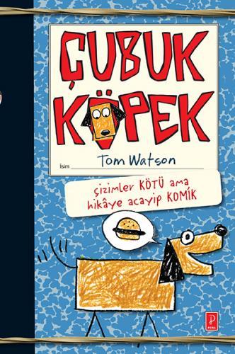 Çubuk Köpek Tom Watson