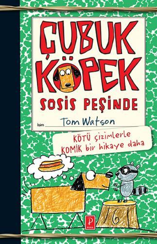 Çubuk Köpek Sosis Peşinde %25 indirimli Tom Watson