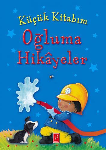 Küçük Kitabım: Oğluma Hikayeler