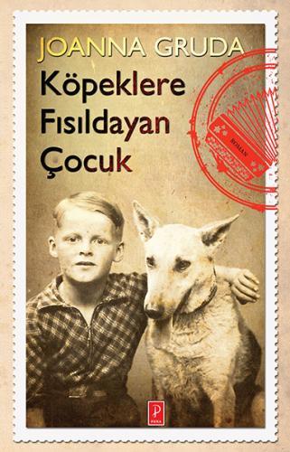 Köpeklere Fısıldayan Çocuk