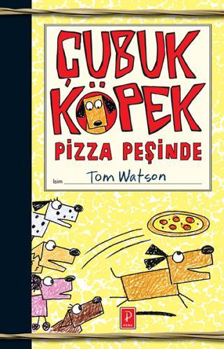Çubuk Köpek Pizza Peşinde %25 indirimli Tom Watson