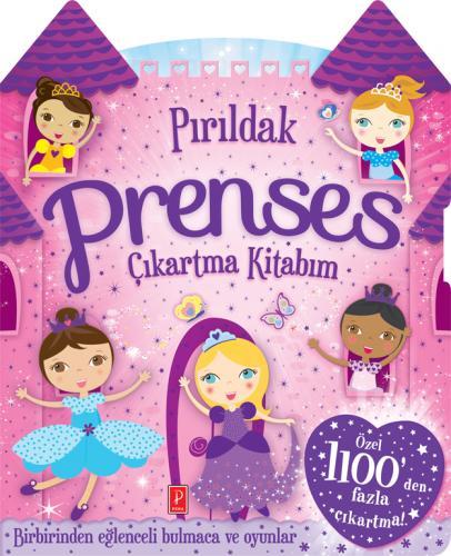 Pırıldak Prenses Oyun ve Çıkartma Kitabım