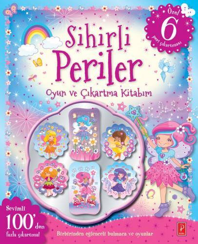 Sihirli Periler Oyun ve Çıkartma Kitabım